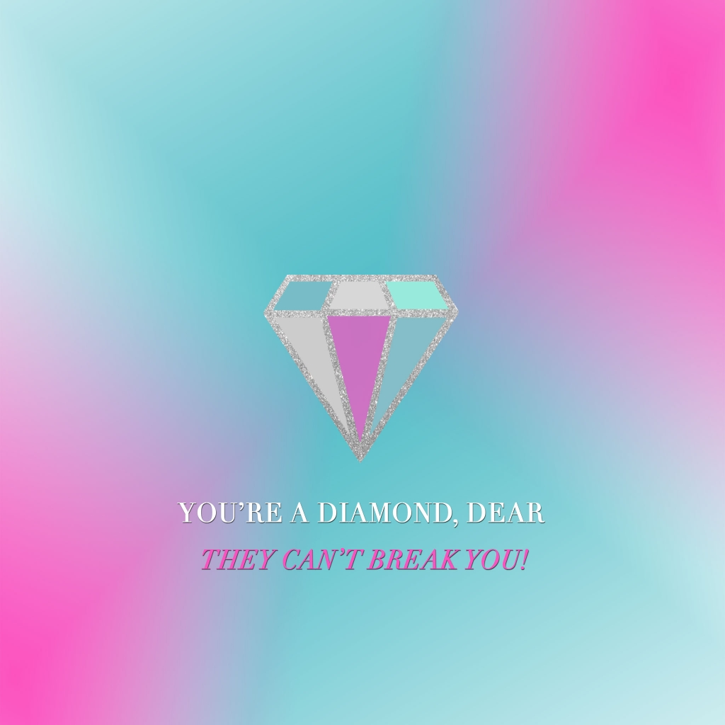 You're a Diamond Dear iPad Wallpaper