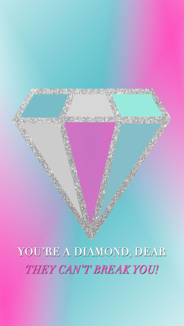 You're a Diamond Dear Tech Wallpaper iPhone