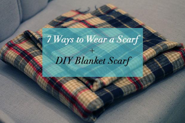 7 Ways To Wear A Scarf For Fall A Diy Blanket Scarf