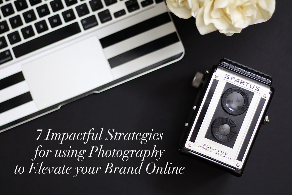 Are you ready to learn how to use photography to elevate your brand online?