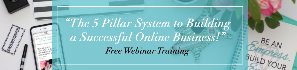 The 5 Pillar System to Building a Successful Online Business