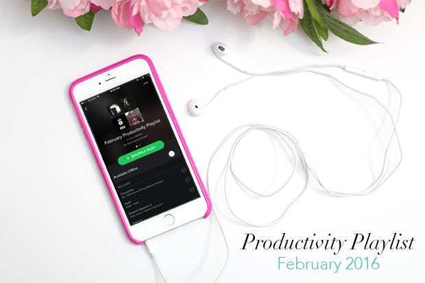 Get Productive This Week with My February 2016 Playlist!