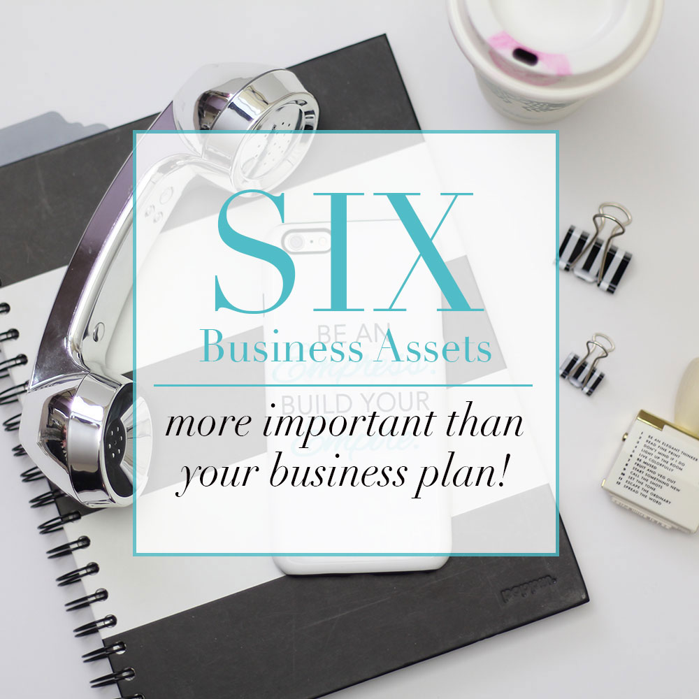 The six business assets more important than your business plan