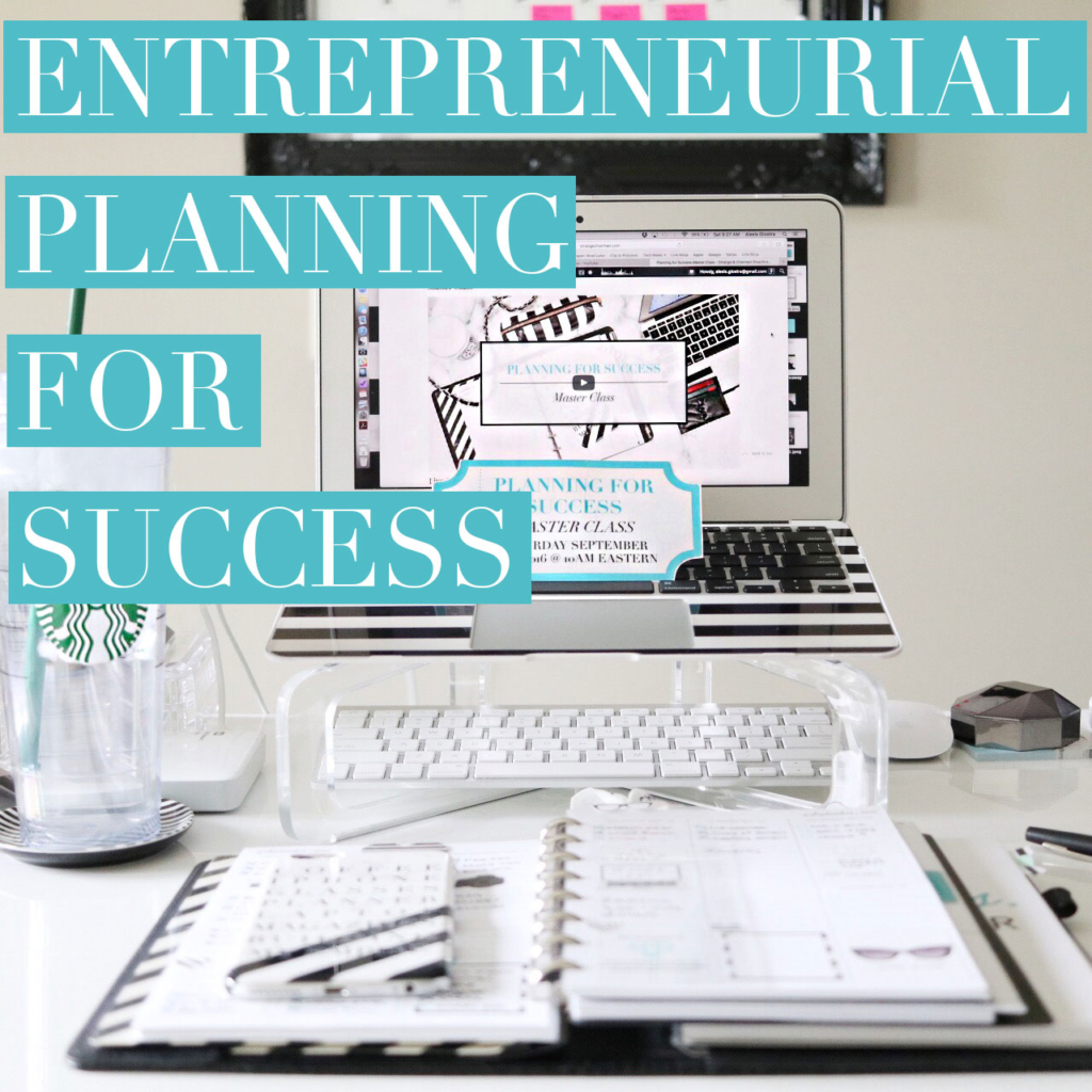Entrepreneurial: Planning for Success