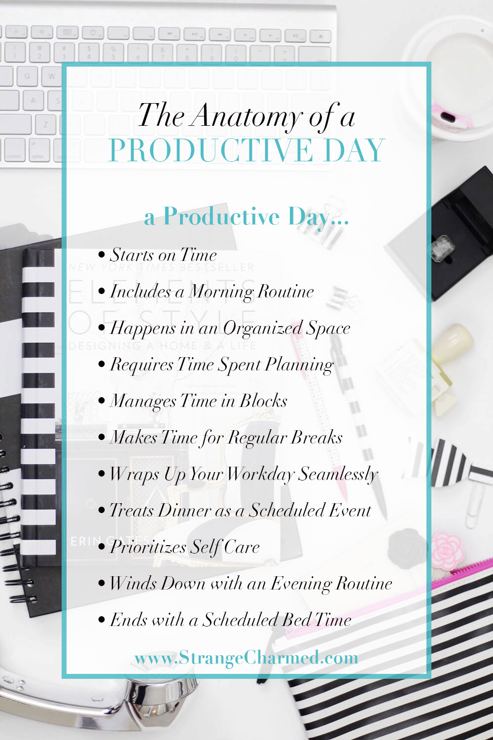 About Productivity the anatomy of a productive day - strange & charmed