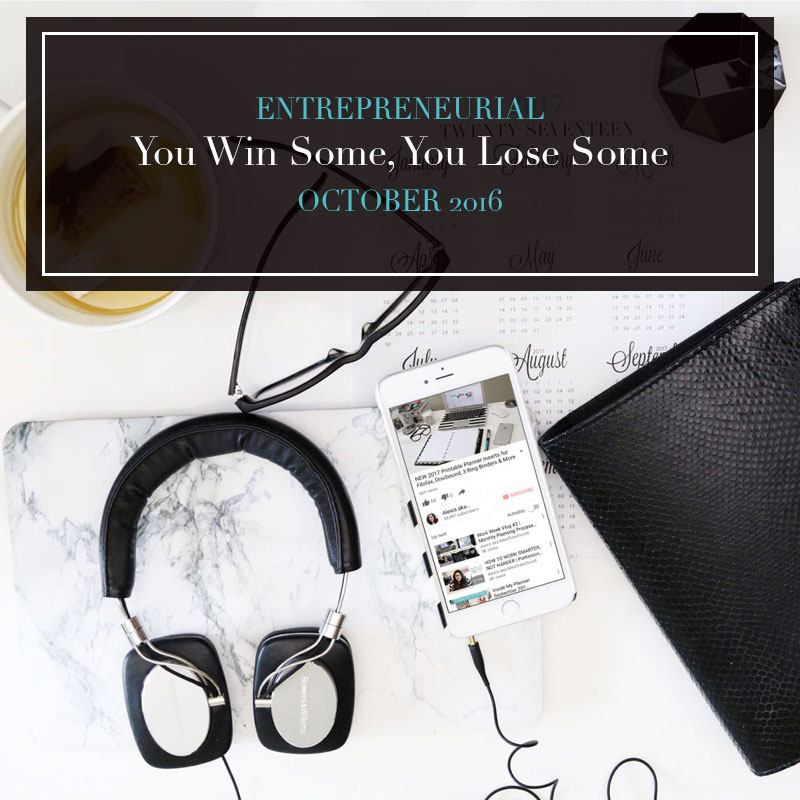 Entrepreneurial: You Win Some, You Lose Some