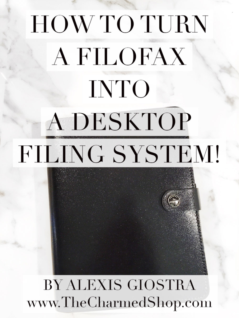 How to turn a filofax into a desktop filing system