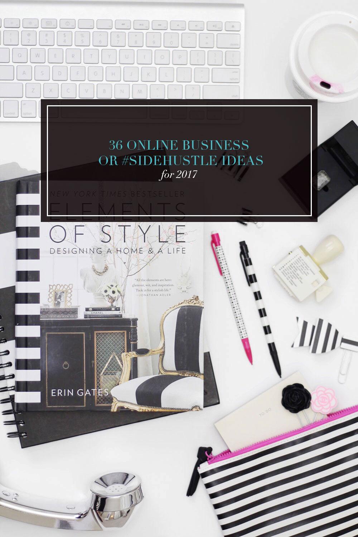 36 Online Business or #Sidehustle Ideas for 2017 - Strange ...
