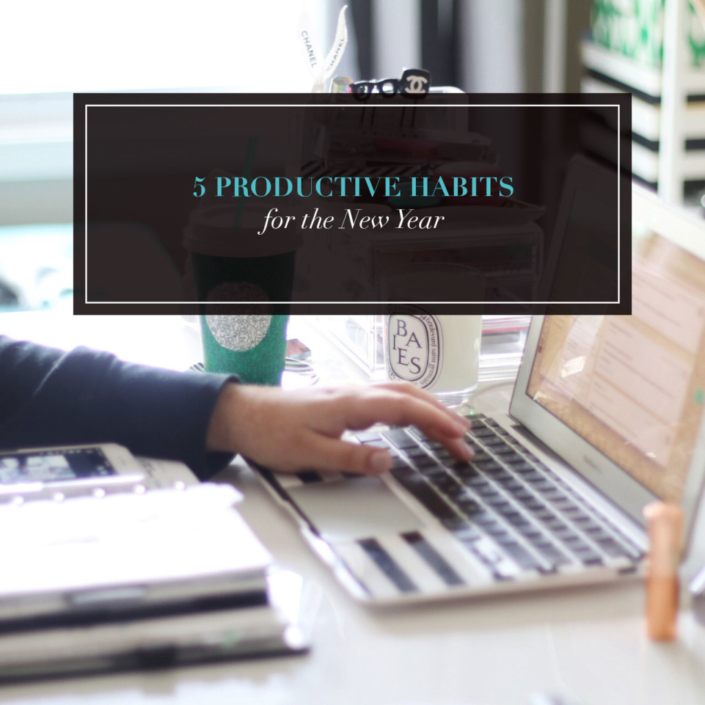 5 Productive Habits for the New Year