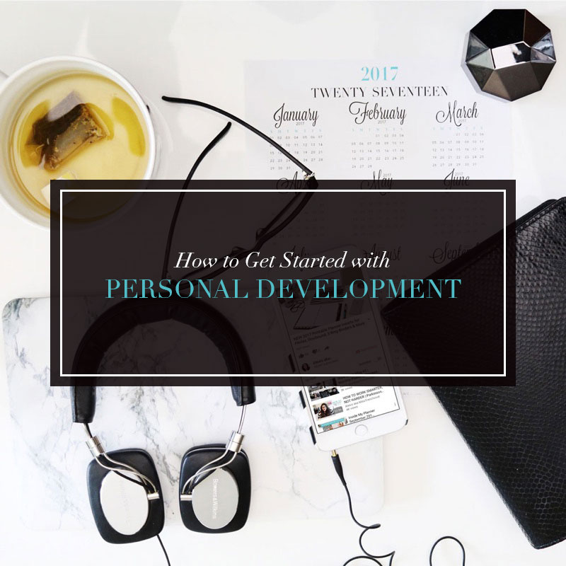 How to Get Started with Personal Development?