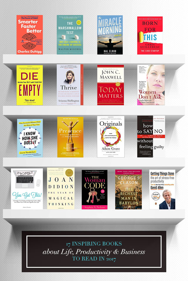 17 Inspiring Books about Life, Productivity & Business to Read in 2017