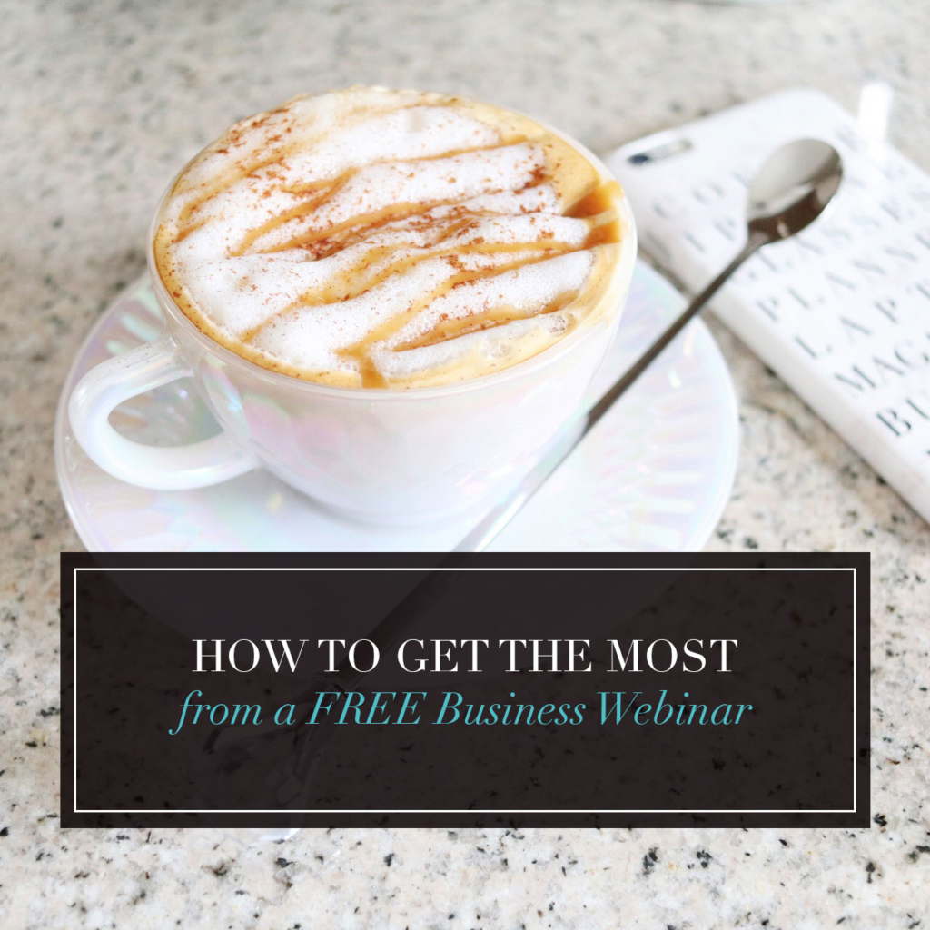 How to Get the Most from a FREE Business Webinar