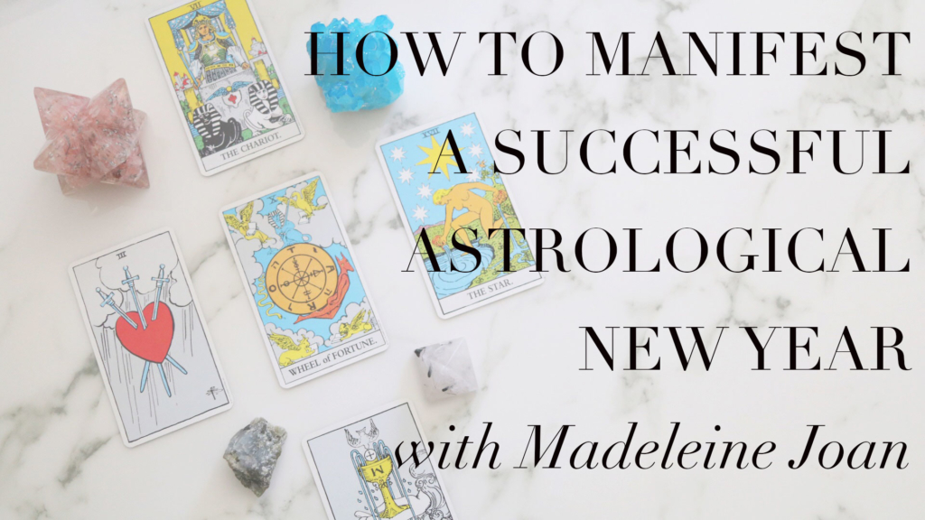 How to Manifest a Successful Astrological New Year