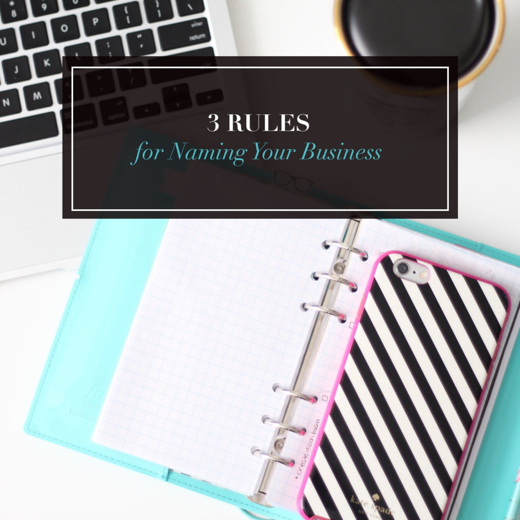 3 Rules for Naming Your Business