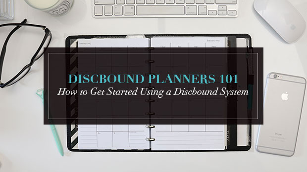 How to Get Started Using a Discbound Planner System