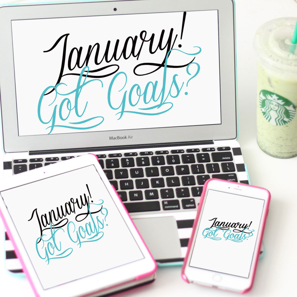 January Got Goals FREE Tech Wallpapers and Backgrounds